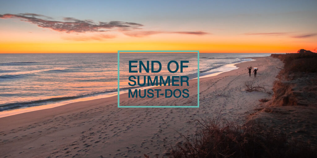 End of Summer Must-Dos! img
